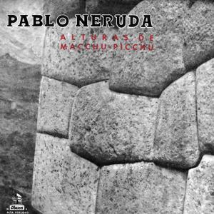 Alturas De Machu Picchu - Odas Elementales
