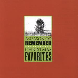 A Season To Remember: Christmas Favorites