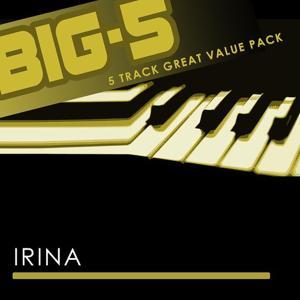 Big-5: Irina