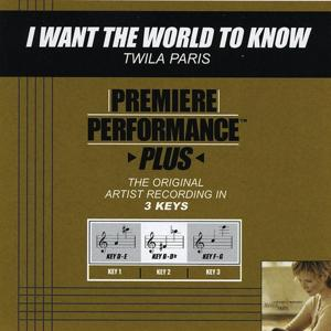 I Want the World to Know (Performance Tracks) - EP