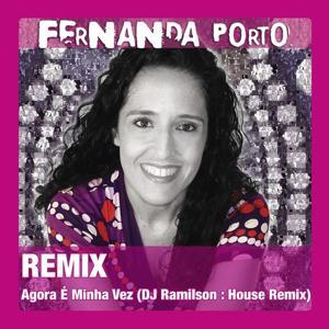 Agora É Minha Vez (DJ Ramilson : House Remix)