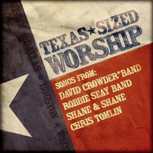 Texas Sized Worship