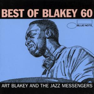 Blakey 60 - Best of Art Blakey (International Only)