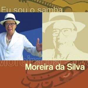 Eu Sou O Samba - Moreira Da Silva