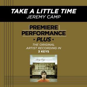 Take A Little Time (Premiere Performance Plus Track)