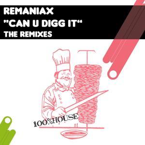 Can U Digg It (The Remixes)