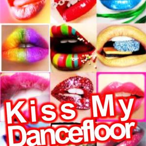 Kiss my dancefloor