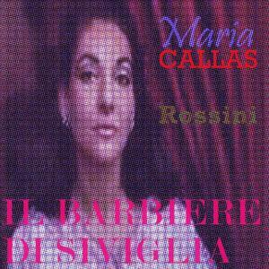 Rossini: Il Barbiere di Siviglia (The Best of Maria Callas)