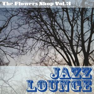 The Flowers Shop, Vol. 3
