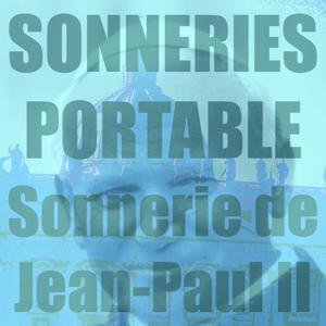Sonnerie de Jean-Paul II