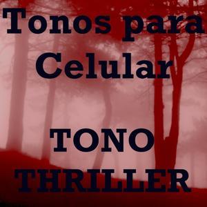 Tono Thriller