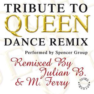 Tribute to Queen (Dance Remix)