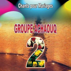 Groupe Achaouq 2 - Chants Religieux pour Mariage - Inchad - Quran - Coran