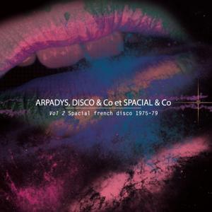 Spacial French Disco 1975-79, Vol. 2
