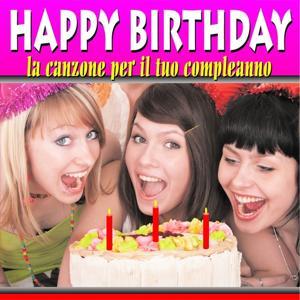 Happy Birthday (La canzone per il tuo compleano)