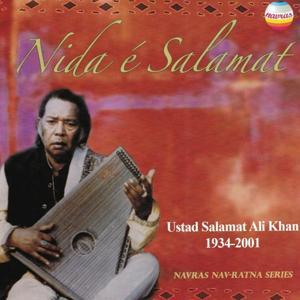Ustad Salamat Ali Khan 1934-2001 (Nida é Salamat)