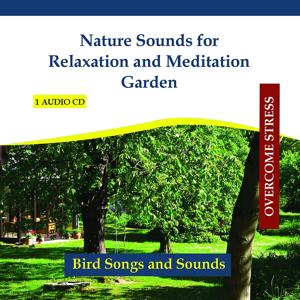 Nature Sounds for Relaxation and Meditation Garden - Twittering Birds
