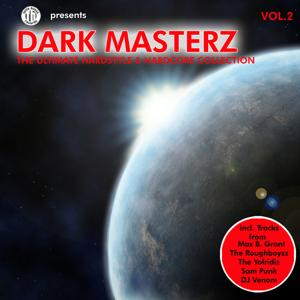 Dark Masterz Vol. 2 - The Ultimate Hardstyle & Hardcore Collection