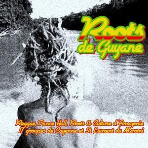 Roots De Guyane