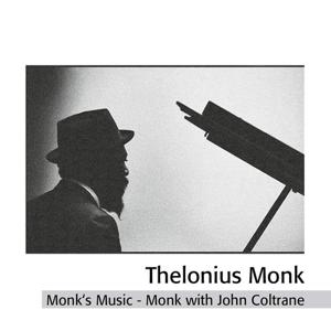 Monk's Music - Thelonious Monk With John Coltrane