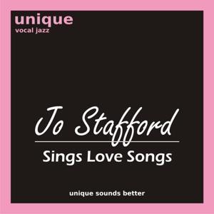 Jo Stafford Sings Love Songs