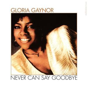 Never Can Say Goodbye (Original Version 1982)