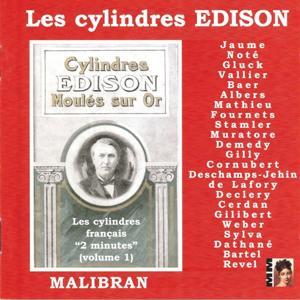 Les cylindres Edison (Les cylindres français '2 minutes', vol. 1)