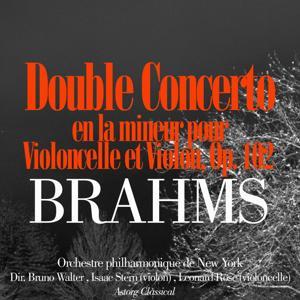Brahms: Double Concerto en la mineur pour Violoncelle et Violon, Op. 102
