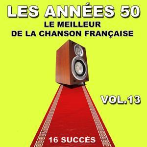 Les années 50 (Le meilleur de la chanson française, vol. 13)