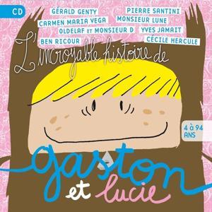 L'incroyable histoire de Gaston et Lucie