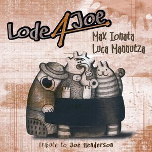 Lode 4 Joe Tribute to Joe Henderson