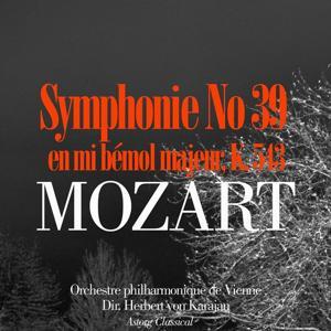 Mozart: Symphonie No. 39 en mi bémol majeur, K. 543
