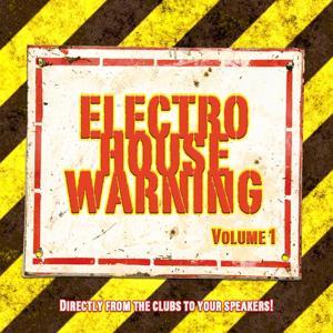 Electro House Warning Vol. 1