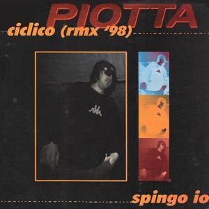 Ciclico / Spingo io (Remix '98)