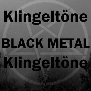 Black Metal Klingeltöne