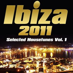 Ibiza 2011 (Selected Housetunes Vol 1)