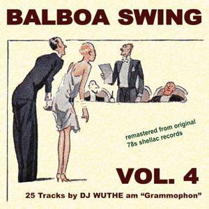 Balboa Swing, Vol. 4 (DJ Wuthe am Grammophon)