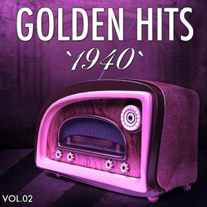 Golden Hits of the 40, Vol. 2