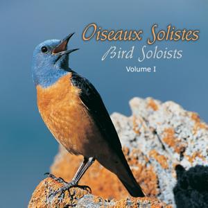 Oiseaux solistes, vol. 1 (Birds Soloists)