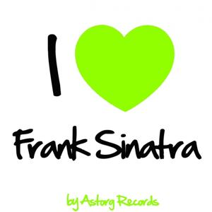 I Love Frank Sinatra (Remastered Edition)