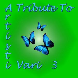 A Tribute to Artisti vari, vol. 3