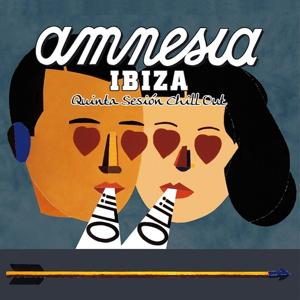 Amnesia Ibiza - Quinta Sesion Chill Out