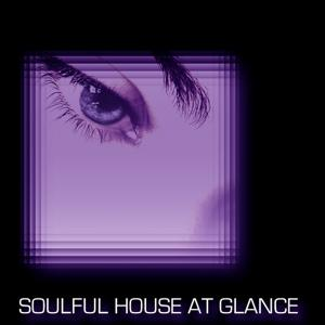 Soulful House At Glance