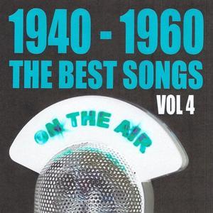 1940 - 1960 : The Best Songs, Vol. 4