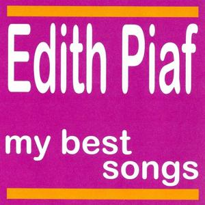 My best songs - edith piaf