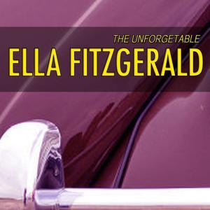Unforgetable Ella Fitzgerald