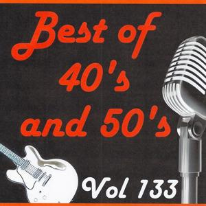 Best of 40's and 50's, Vol. 133