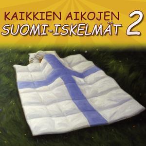 Kaikkien Aikojen Suomi-iskelmät 2