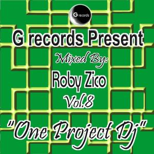 One Project DJ Mixed By Roby Zico, Vol. 8 (G Records Presents Roby Zico)