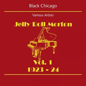 Black Chicago (Jelly Roll Morton Volume 1 1923-24)